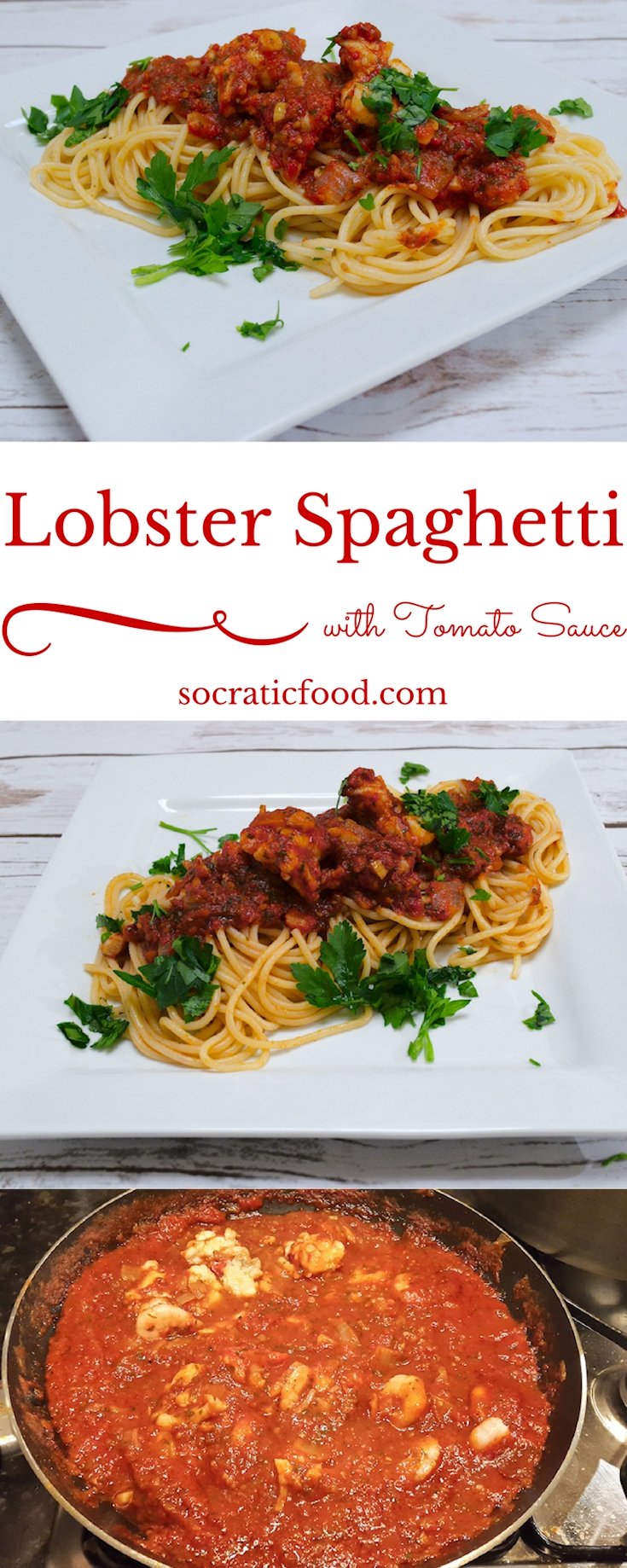 Maine Lobster Spaghetti with Fresh Tomato Sauce