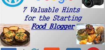 7 Important Tips for the Starting Food Blogger