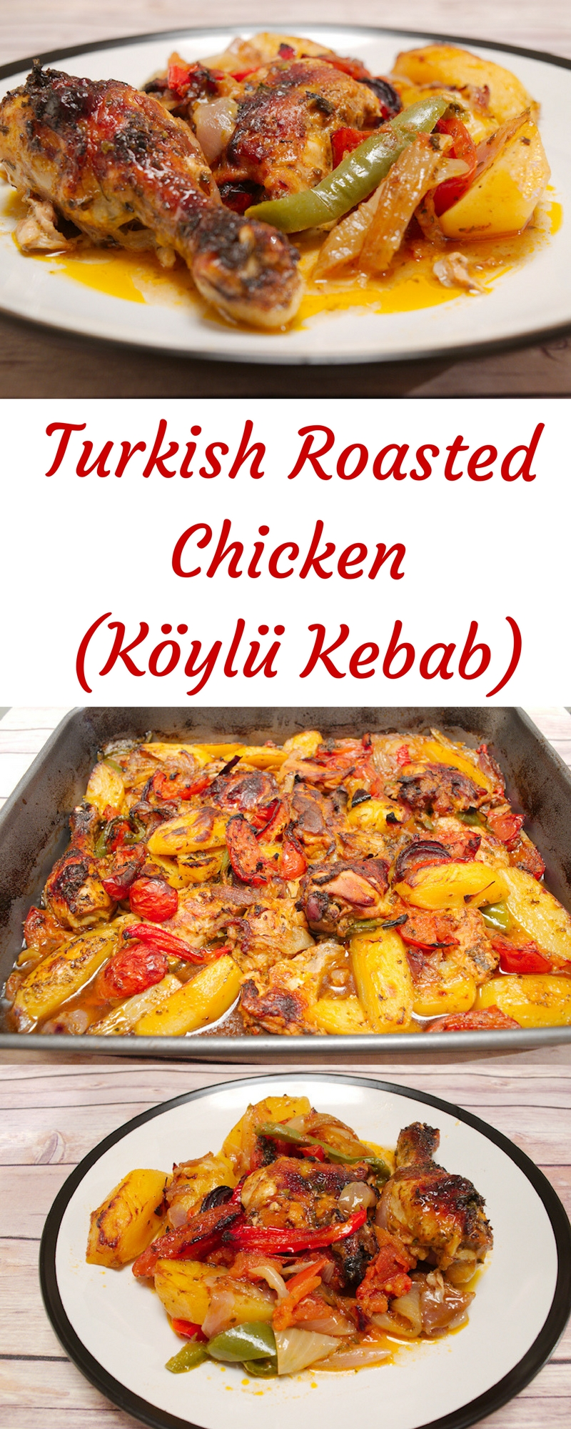 Slowly-Roasted Turkish Chicken with Vegetables (Köylü Kebab)