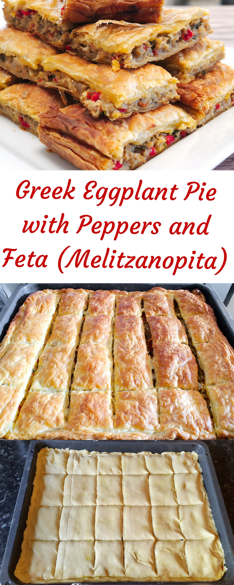 Greek Eggplant Pie with Peppers and Feta (Melitzanopita)