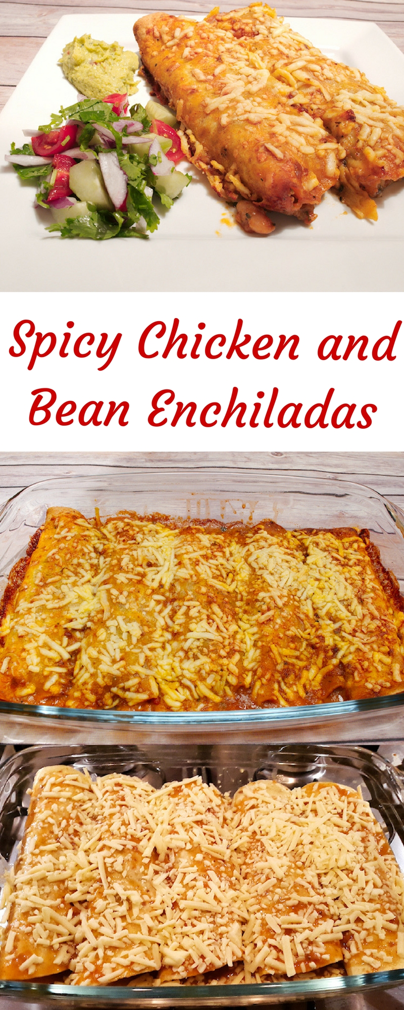 Spicy Chicken and Bean Enchiladas